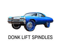 Shop for Donk lift spindles.